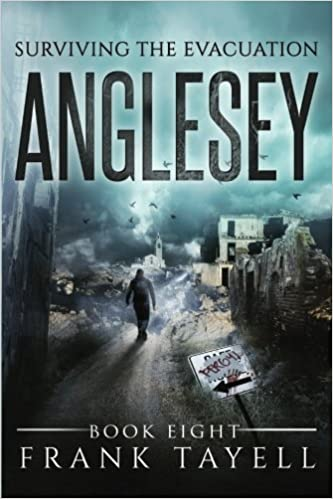 Surviving The Evacuation, Book 8: Anglesey: Volume 8