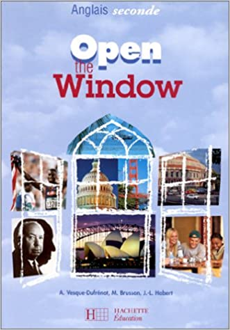 Open The Window Anglais Seconde Livre De L Eleve M
