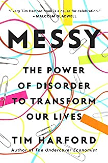 Book Cover: Messy: The Power of Disorder to Transform Our Lives