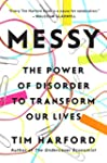 Messy: The Power of Disorder to Trans...