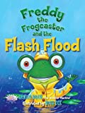 img - for Freddy the Frogcaster and the Flash Flood book / textbook / text book