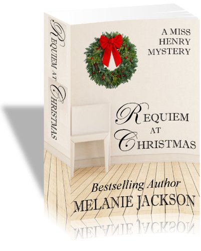 Requiem at Christmas (Miss Henry Cozy Mysteries Book 3) by [Jackson, Melanie]