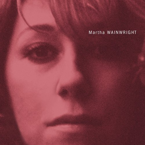 martha wainwright around the bend
