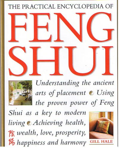The Practical Encyclopedia of Feng Shui Understanding the Ancient Arts of Placement PDF ePub fb2 ebook