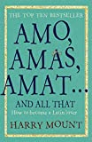 Amo, Amas, Amat... and All That (Paperback) - Common