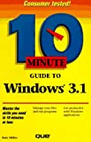 Ten-Minute Guide to Windows 3.1, Barnes, Kate, 0672300524