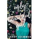 Ugly Beautiful Girl