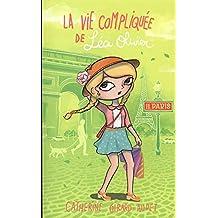 La vie compliquée Léa Olivier 11 : Paris