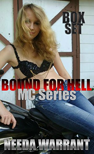 Backrest Set (Bound for Hell Box Set: Wild Child, Nailed and Blindsided (Bound for Hell MC series Book)