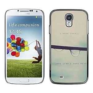 Be Good Phone Accessory // Dura Cáscara cubierta Protectora Caso Carcasa Funda de Protección para Samsung Galaxy S4 I9500 // Raindrop Falling Mist Grey Rain Spring Text