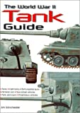 The World War II Tank Guide, Ian V. Hogg, 0785812296