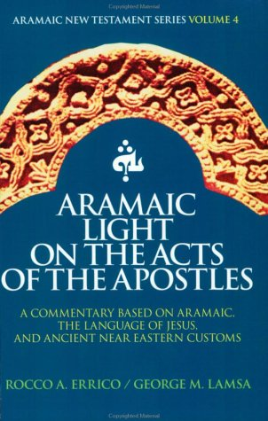 Aramaic Light on the Acts of the Apostles ebook
