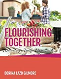 Flourishing Together: Cultivating a Fruitful Life in Christ