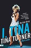I, Tina: My Life Story (icon!t) by Tina Turner (1-Jul-2010) Paperback