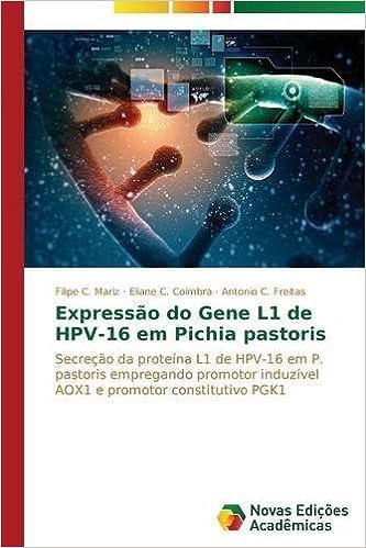 Expressão do Gene L1 de HPV-16 em Pichia pastoris: Amazon.es ...