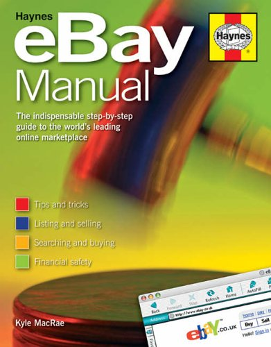 The Ebay Manual The Indispensable Step By Step Guide To The World S Leading Online Marketplace Macrae Kyle 9781844252190 Amazon Com Books