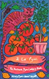 img - for A La Pym The Barbara Pym Cookery Book book / textbook / text book