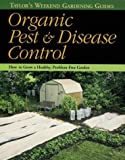 Taylor's Weekend Gardening Guide to Organic Pest and Disease Control, Kenneth W. Thomas and Barbara Ellis, 0395813700
