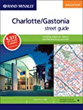 Rand McNally Charlotte/ Gastonia, North Carolina: Street Guide (Rand McNally Charlotte/Gastonia Street Guide)
