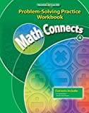 Math Connects, Grade 4, Problem Solving Practice Workbook (ELEMENTARY MATH CONNECTS)