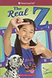 The Real Z (Turtleback School & Library Binding Edition) (American Girl)