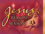 Jesus: The Reason for the Season, Honor Books Publishing Staff, 1562929380