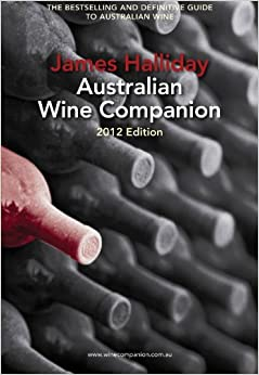 James Halliday Wine Companion 2012 (James Halliday's Australian Wine Companion)