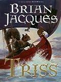 Triss, Brian Jacques, 0786263504