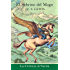 El Sobrino del mago EPB (Cronicas de Narnia) (Spanish Edition)