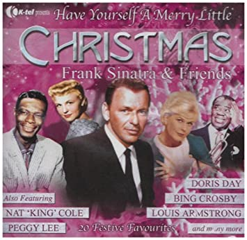 Frank Sinatra Have Yourself A Merry Little Christmas.Frank Sinatra Have Yourself A Merry Little Christmas By