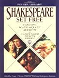 Shakespeare Set Free: Teaching Romeo & Juliet, Macbeth & Midsumr Night' (The Folger Library)