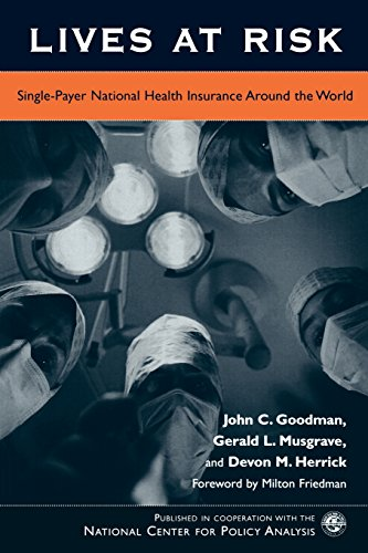 Lives at Risk: Single-Payer National Health Insurance Around the World