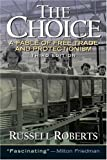 img - for The Choice: A Fable of Free Trade and Protection (3rd Edition) book / textbook / text book