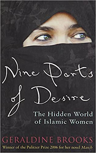 Nine Parts of Desire: The Hidden World of Islamic Women: Amazon co