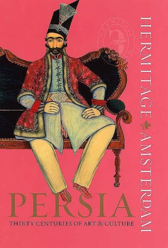 Persia: Thirty Centuries of Art & Culture ebook