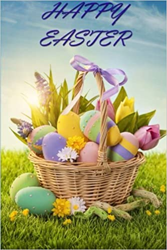 Book Easter Egg Basket Journal: 150 page lined notebook/diary