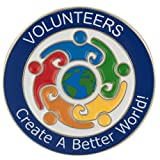 ''Volunteers Create a Better World'' Lapel Pin (50)