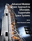 Advanced Modular Power Approach to Affordable, Supportable Space Systems