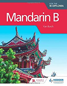 Mandarin B for the IB Diploma