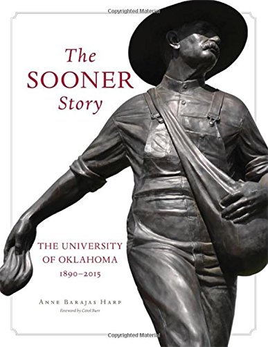 The Sooner Story: The University of Oklahoma, 1890–2015