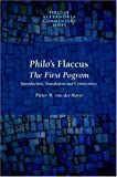 Philo's Flaccus: The First Pogrom (Philo of Alexandria Commentary Series (Society of Biblical Literature), V. 2.)