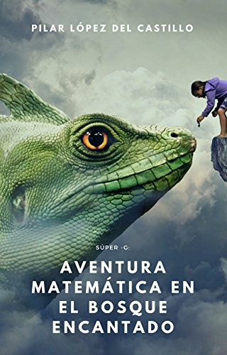 Portada del libro Aventura matemática en el Bosque Encantado de Pilar  López del Castillo