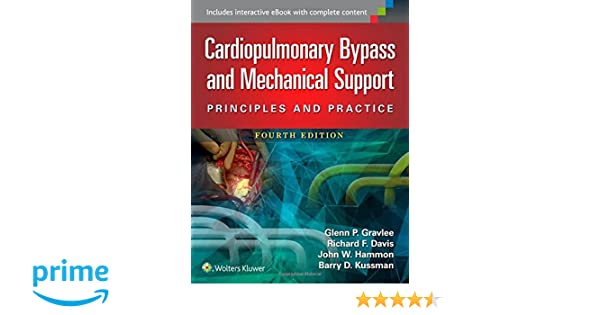 cardiopulmonary bypass principles and practice