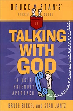 Book Bruce & Stan's Pocket Guide to Talking with God