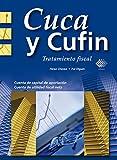 Cuca y Cufin: Tratamiento fiscal 2017 (Spanish Edition)