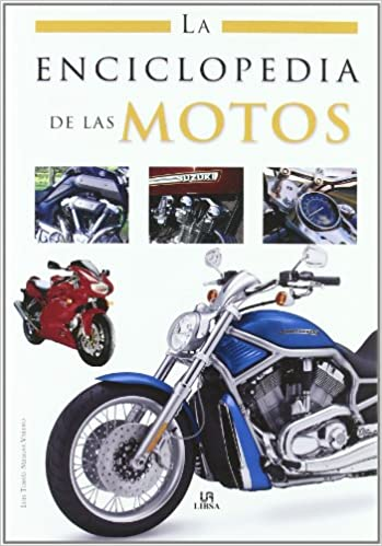 La enciclopedia de las motos / Motorcycles Encyclopedia (Spanish Edition): Luis Tomas Melgar Valero: 9788466214100: Amazon.com: Books