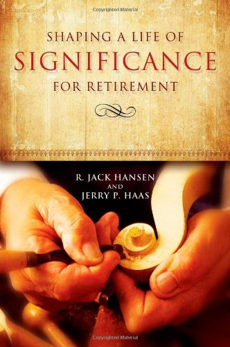 Shaping A Life Of Significance For Retirement PDF Text fb2 book