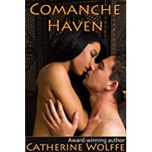 Comanche Haven (The Loflin Legacy: Book 1)