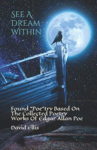 See A Dream Within: Found