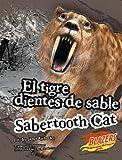 El Tigre Dientes de Sable, Janet Riehecky, 1429606185